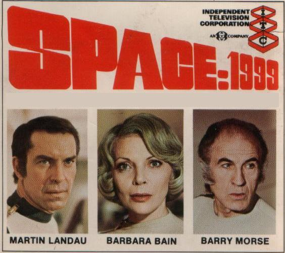 Space:1999 - starring Martin Landau, Barbara Bain, Barry Morse